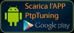 Scarica subito la nuova app di PtPTuning su Google Play